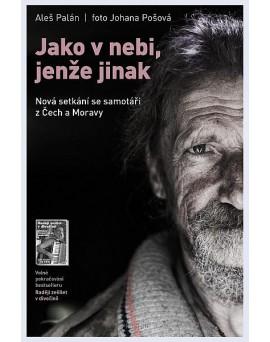 JAKO V NEBI, JENŽE JINAK,...